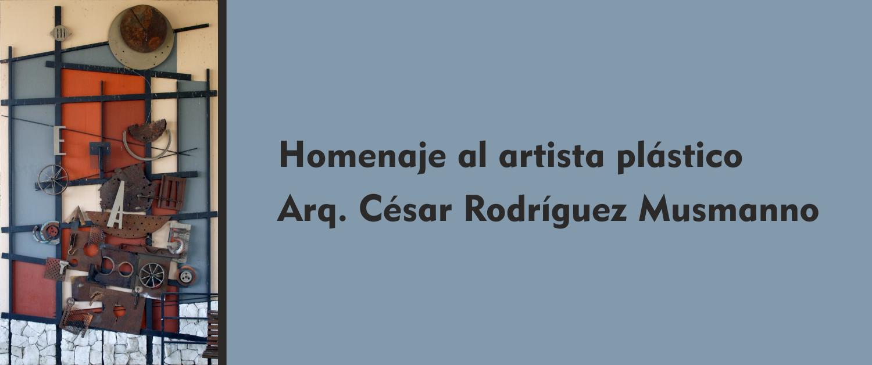 Homenaje al Arq. César Rodríguez Musmanno